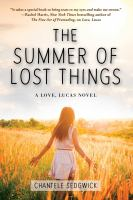 The summer of lost things327 pages ; 22 cm.