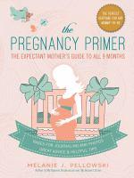 The Pregnancy Primer