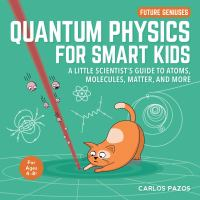 Quantum Physics for Smart Kids