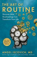 The Art of Routine : Discover How Routineology Can Transform Your Life