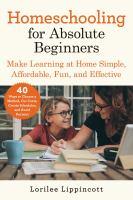 Homeschooling for Absolute Beginners