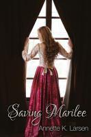 Saving Marilee