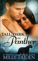 Tall, Dark & Panther