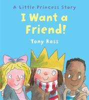 I Want A Friend!