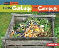 From Garbage to Compost