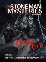 The Stone Man Mysteries, [vol.] 01