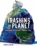 Trashing the Planet