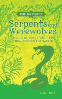 Serpents and Werewolves