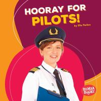 Hooray for Pilots!
