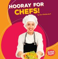 Hooray for Chefs!