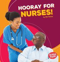 Hooray for Nurses!