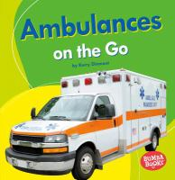 Ambulances on the Go