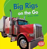 Big Rigs on the Go