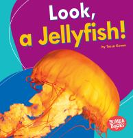 Look, A Jellyfish!