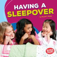 Having A Sleepover