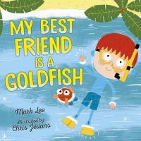 My Best Friend Is A Goldfish
