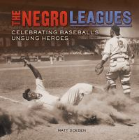 The Negro Leagues