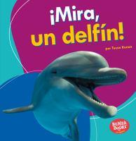 ¡Mira, un delfín!