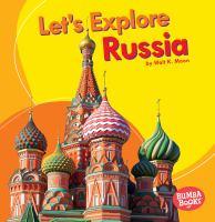 Let's Explore Russia