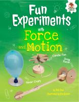 Fun Experiments With Forces and Motion