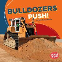 Bulldozers Push!