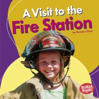 A Visit to the Fire Station