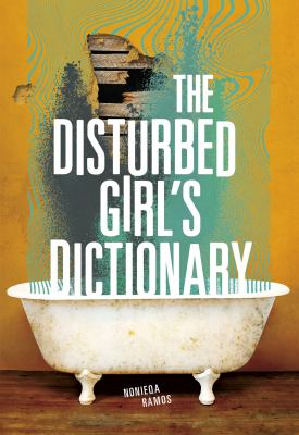 Cover image for The Disturbed Girl's Dictionary