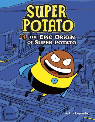 Super Potato 1: The Epic Origin of Super Potato(book-cover)