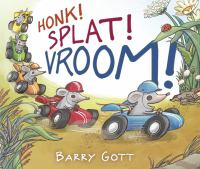 Honk! Splat! Vroom!