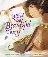 World Needs Beautiful Things, The