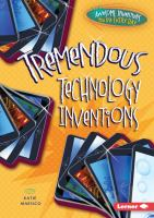 Tremendous Technology Inventions