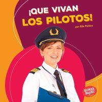 ¡Que vivan los pilotos!