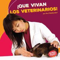 ¡Que vivan los veterinarios!