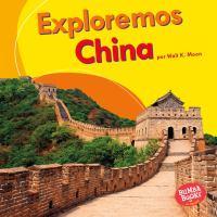 Exploremos China