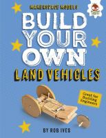Build your Own Land Vehicles