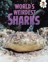 World's Weirdest Sharks