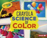 Crayola Science of Color