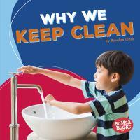 Why We Keep Clean