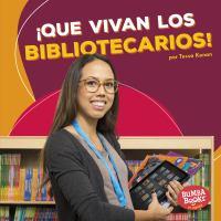 ¡Que vivan los bibliotecarios!