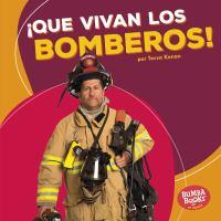 ¡Que vivan los bomberos!