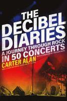 The Decibel Diaries
