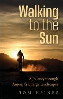 Walking to the Sun