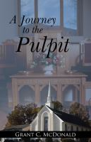 A Journey to the Pulpit