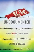 Love Undocumented