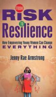 From Risk to Resilience