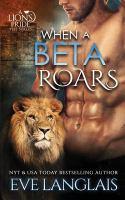 When A Beta Roars