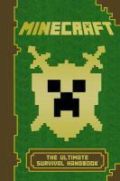 Minecraft: The Ultimate Survival Handbook