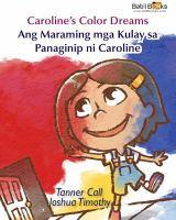 Ang Maraming Mga Kulay Sa Panaginip Ni Caroline