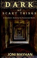 Dark and Scary Things