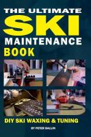 The Ultimate Ski Maintenance Guide